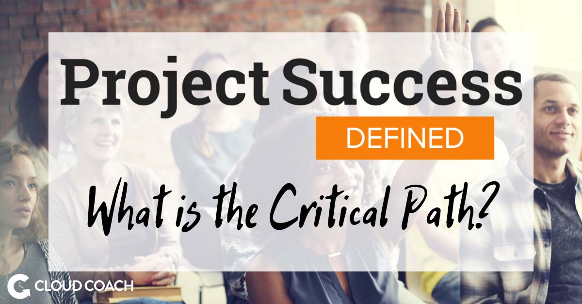 What is the Critical Path?